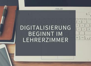 Digitalisierung beginnt im Lehrerzimmer